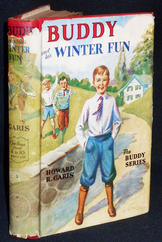 Buddy and His Winter Fun or A Boy in A Snow Camp. Howard R. Garis.