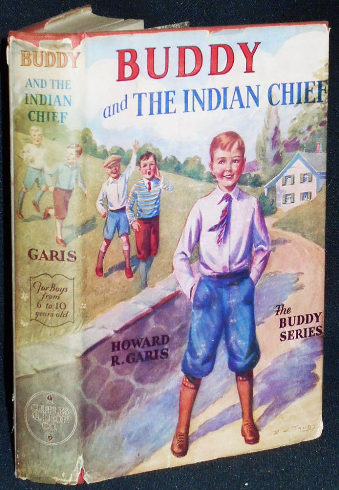 Buddy and the Indian Chief or A Boy Among the Navajos. Howard R. Garis.