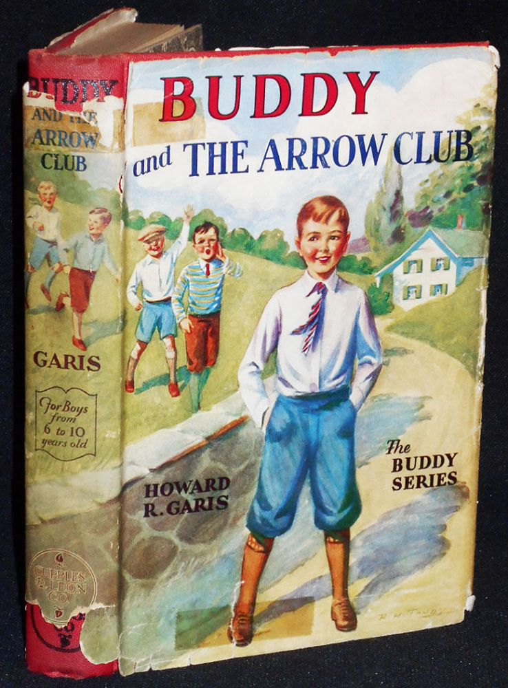 Buddy and the Arrow Club or A Boy and the Long Bow. Howard R. Garis.