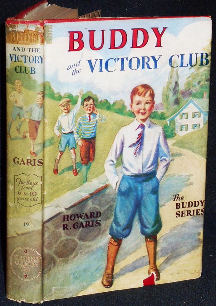 Buddy's Victory Club or A Boy and a Salvage Campaign. Howard R. Garis.