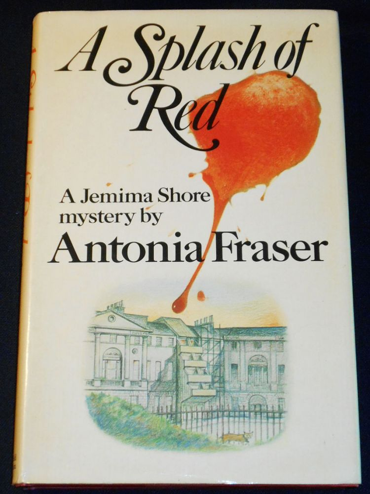 A Splash of Red [A Jemima Shore Mystery]. Antonia Fraser.