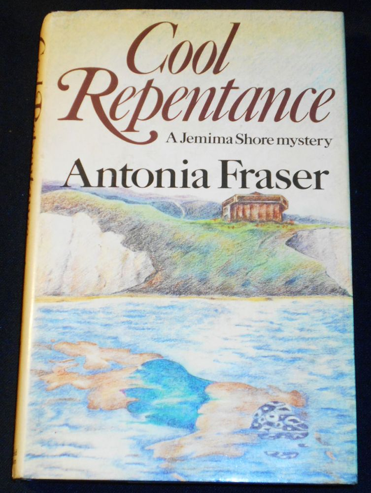 Cool Repentance [A Jemima Shore Mystery]. Antonia Fraser.