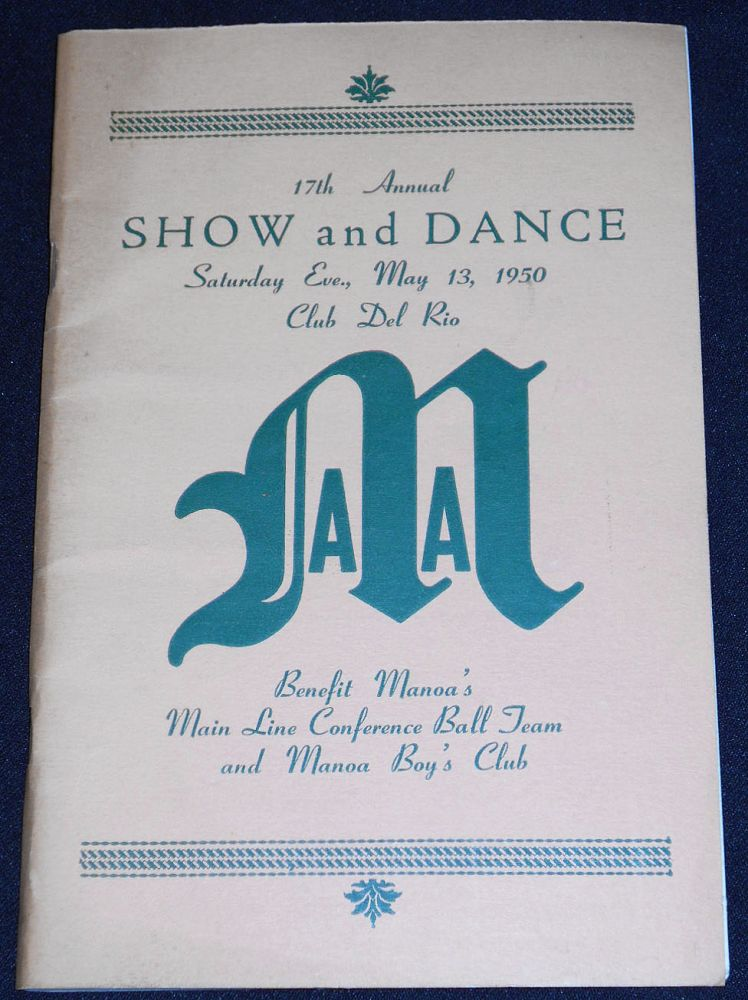 17th Annual Show and Dance -- Saturday Eve., May 13th, 1950 Club Del Rio [Manoa Athletic Association program]