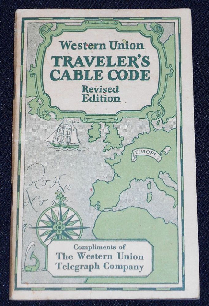 Western Union Traveler's Cable Code -- Revised Edition