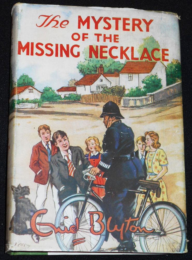 The Mystery of the Missing Necklace: The Fifth Adventure of the Five Find-Outers and Dog; Illustrated by J. Abbey. Enid Blyton.