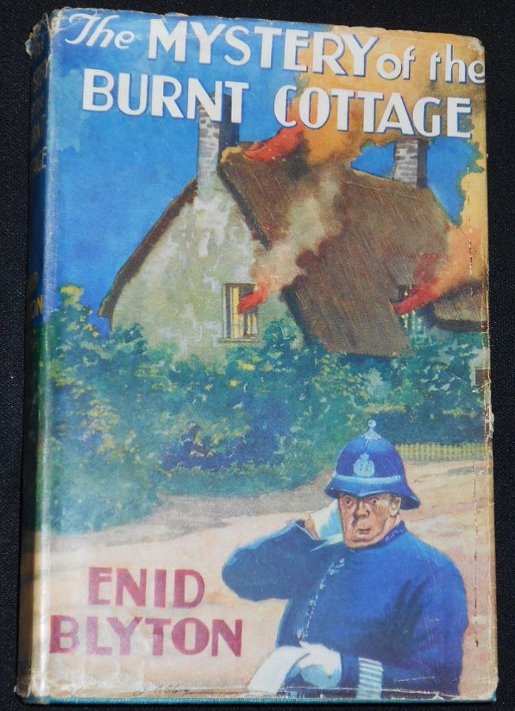 The Mystery of the Burnt Cottage: The First Adventure of the Five Find-Outers and Dog; Illustrated by J. Abbey. Enid Blyton.
