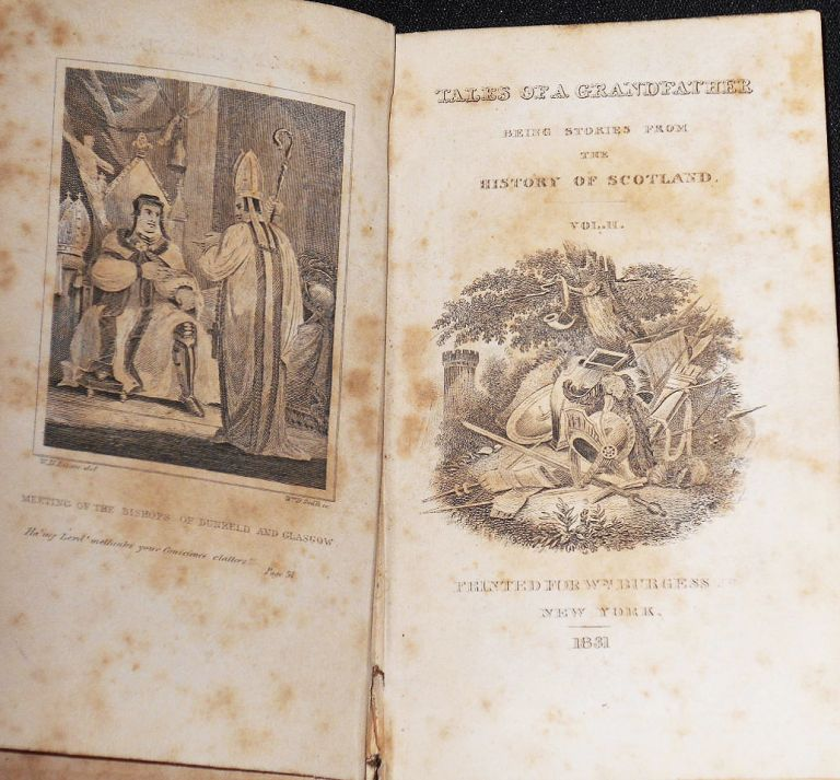 Tales of a Grandfather, First Series; Being Stories Taken From Scottish History by Sir Walter Scott [vol. 2] [provenance: Richard Morris Smith]. Walter Scott, Sir.