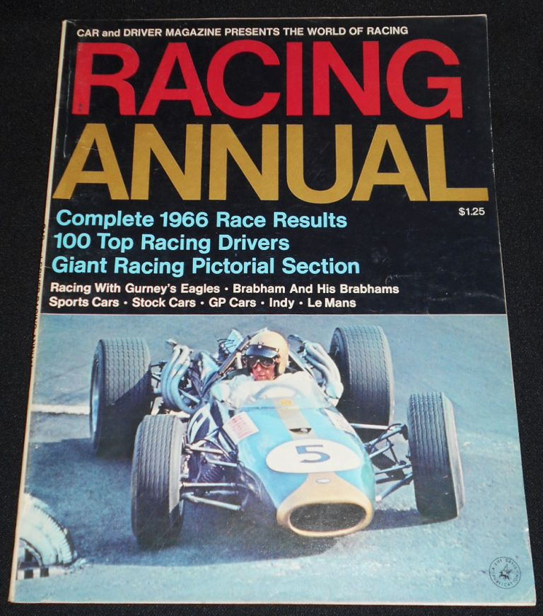 Car and Driver Racing Annual: Complete 1966 Race Results, 100 Top Racing Drivers, Giant Racing Pictorial Section