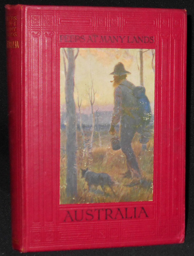 Australia by Frank Fox with Twelve Full-page Illustrations in Colour by Percy F. S. Spence (Peeps at Many Lands series). Frank Fox.