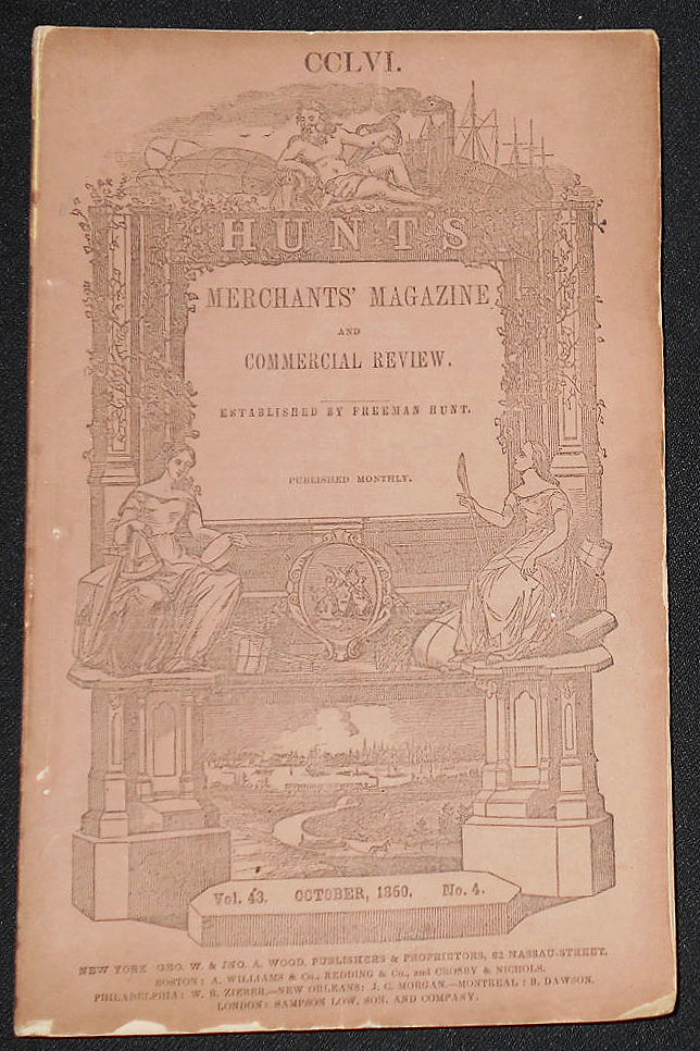 Hunt's Merchants' Magazine and Commercial Review established by Freeman Hunt -- issue 256 -- Oct. 1860 -- vol. 43, no. 4
