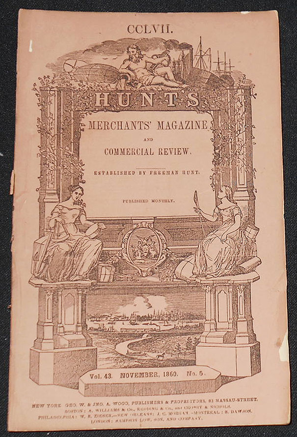 Hunt's Merchants' Magazine and Commercial Review established by Freeman Hunt -- issue 257 -- Nov. 1860 -- vol. 43, no. 5