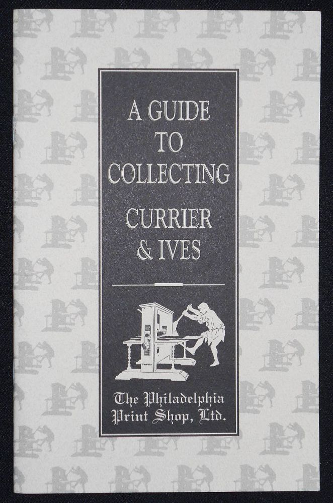 A Guide to Collecting Currier & Ives by Christopher W. Lane with Donald H. Cresswell and Carolyn Cades. Christopher W. Lane, Donald H. Cresswell, Carolyn Cades.
