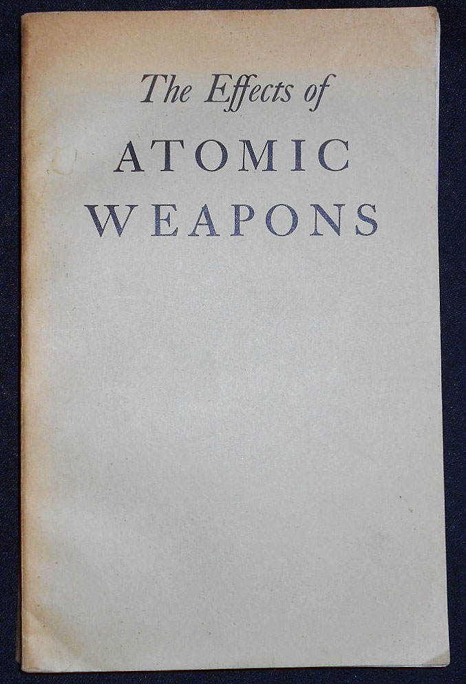 The Effects of Atomic Weapons; Prepared for and in Cooperation with the U. S. Department of Defense and the U. S. Atomic Energy Commission Under the Direction of the Los Alamos Scientific Laboratory. Los Alamos Scientific Laboratory.