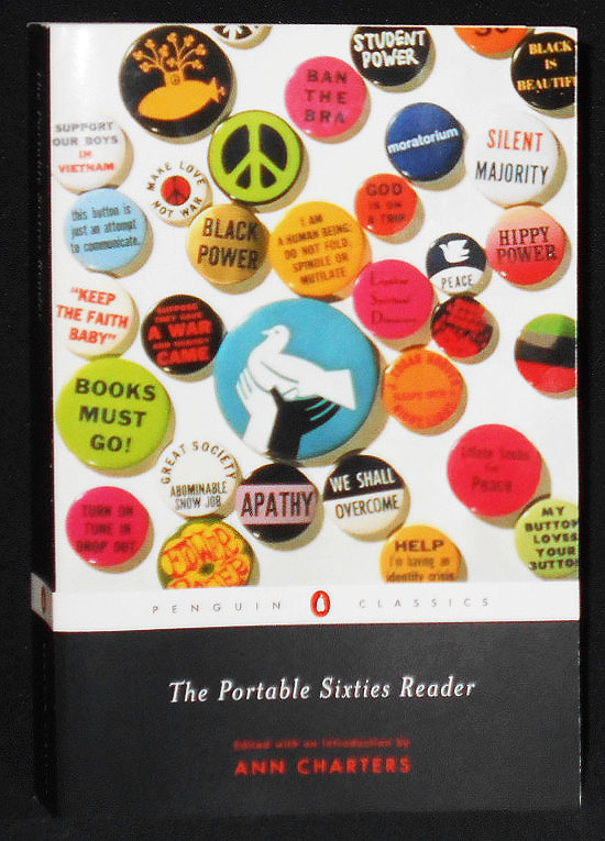 The Portable Sixties Reader; Edited with an Introduction by Ann Charters. Ann Charters.