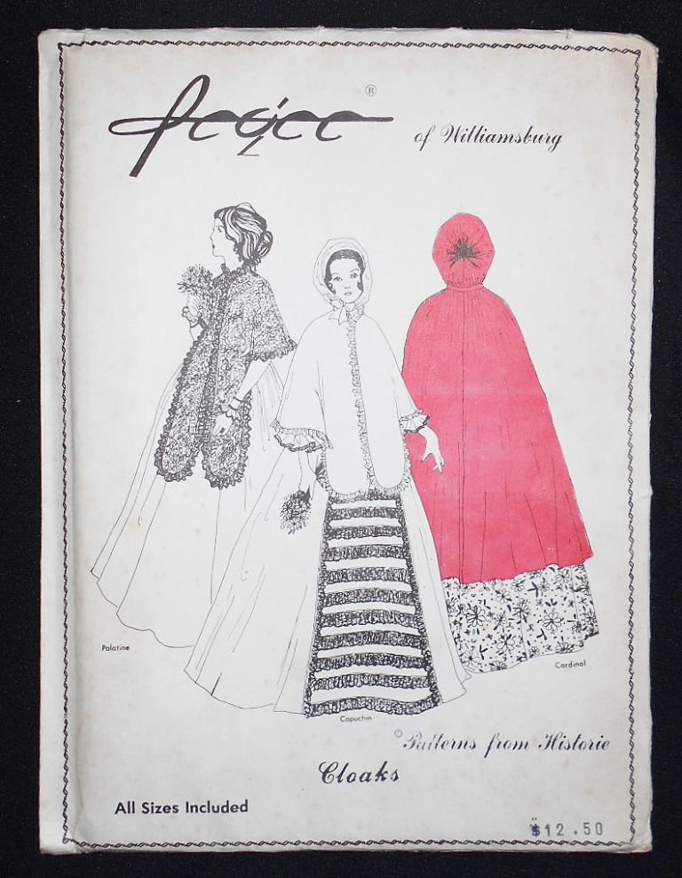Pegee of Williamsburg: Patterns from Historie -- Cloaks. Peggy Abbott Miller.