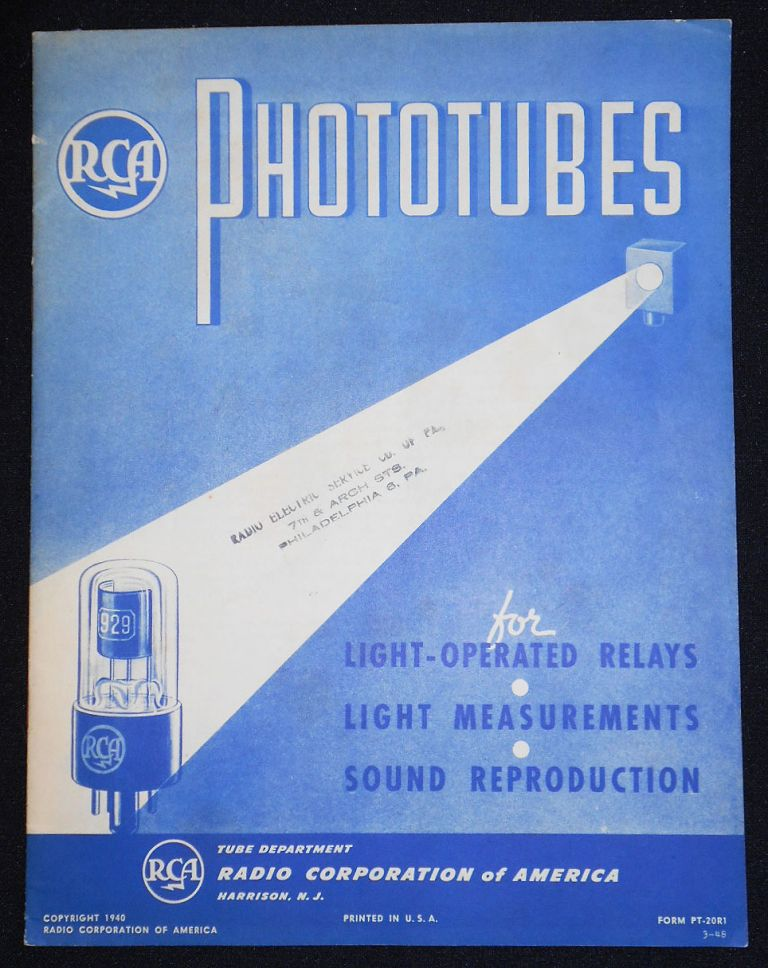 RCA Phototubes for Light-Operated Relays, Light Measurements, Sound Reproduction