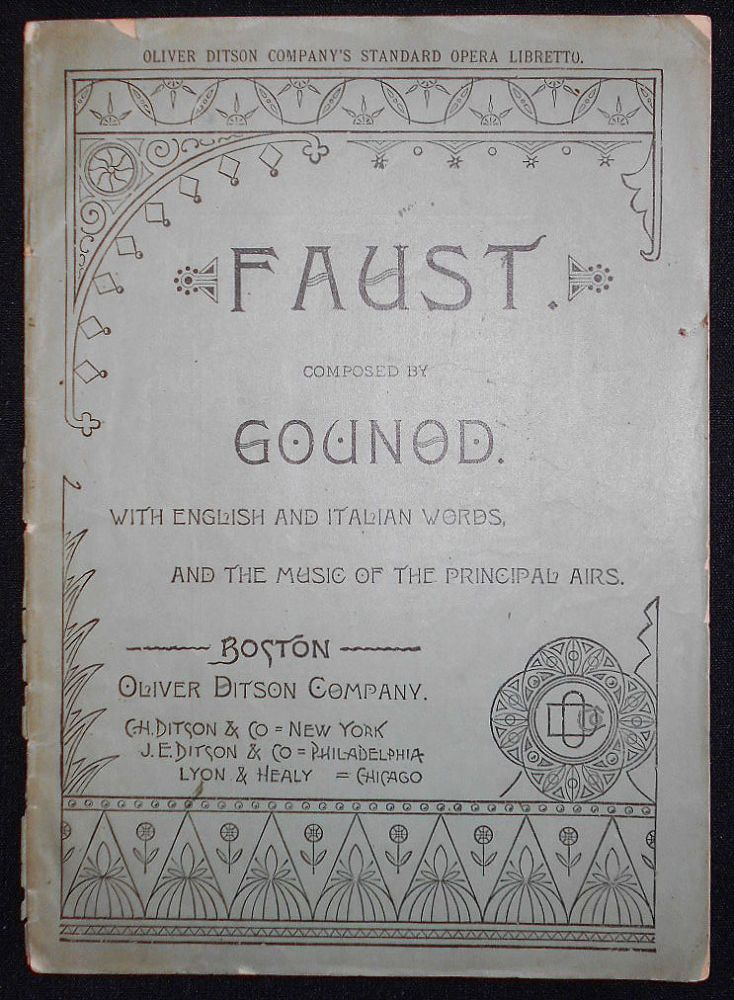 Gounod's Opera Faust, Containing the Italian Text, with an English Translation, and The Music of all the Principal Airs. Charles Gounod.