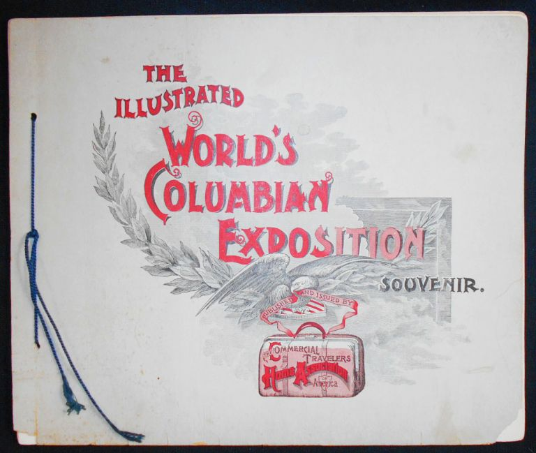 The Illustrated World's Columbian Exposition Souvenir