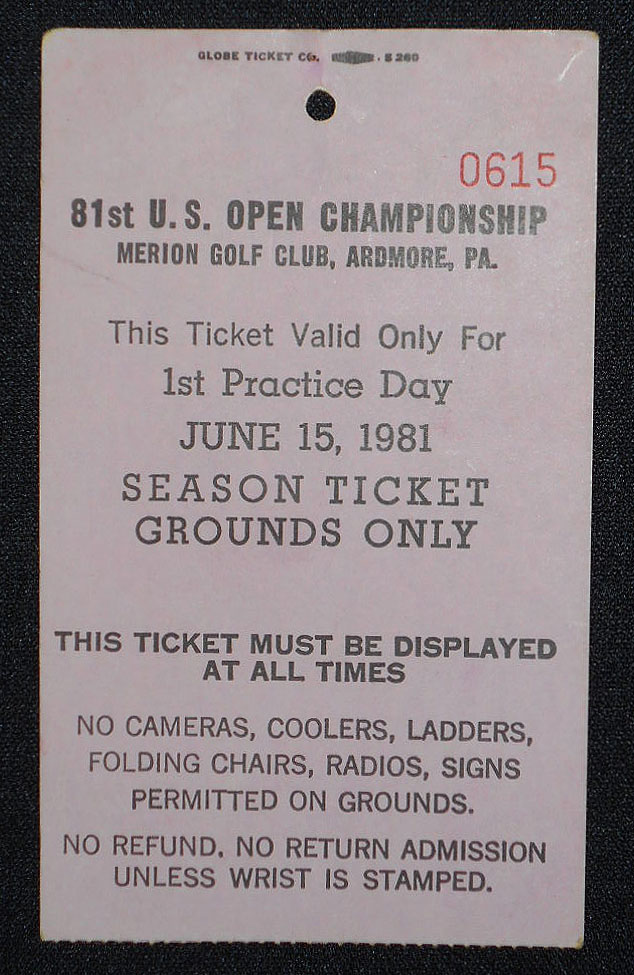 81st U.S. Open Championship, Merion Golf Club, Ardmore, Pa., Ticket for June 15, 1981