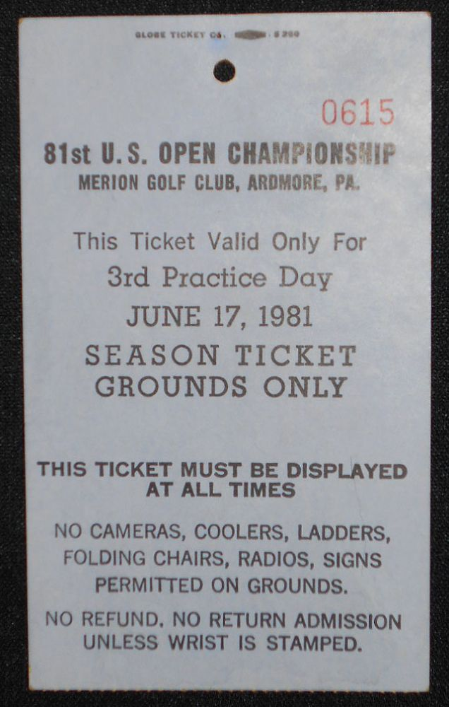 81st U.S. Open Championship, Merion Golf Club, Ardmore, Pa., Ticket for June 17, 1981