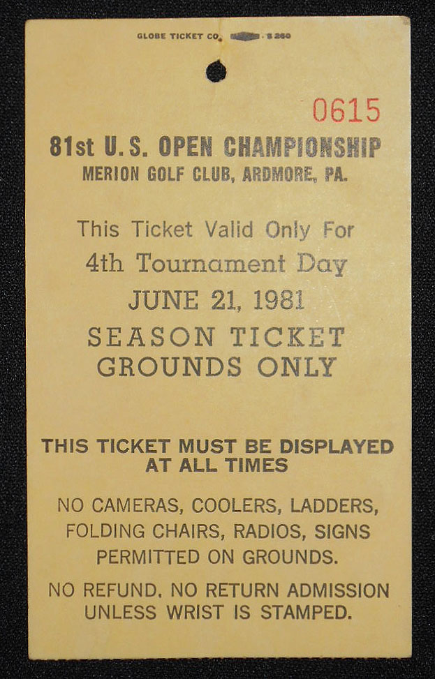 81st U.S. Open Championship, Merion Golf Club, Ardmore, Pa., Ticket for June 21, 1981