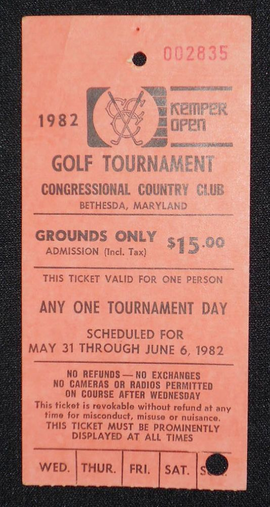 1982 Kemper Open, Congressional Country Club, Bethesda, Md., Ticket for June 6, 1982