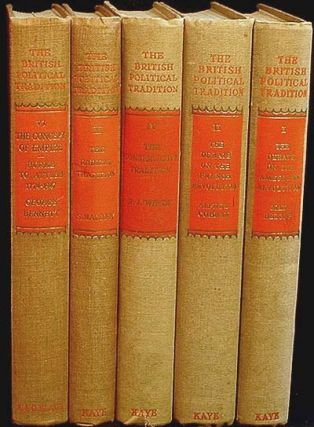 The British Political Tradition [vols. 1, 2, 4, 5, 6]; Edited by Alan Bullock and F.W. Deakin....
