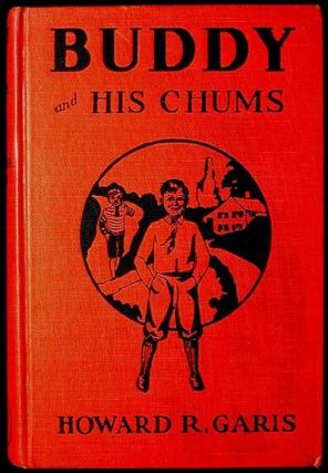 Buddy and His Chum or A Boy's Queer Search. Howard R. Garis