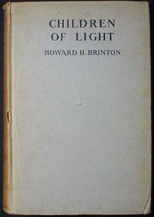 Children of Light: In Honor of Rufus M. Jones. Howard H. Brinton, ed