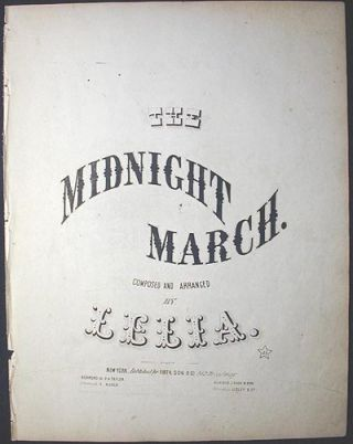 The Midnight March. Lelia.