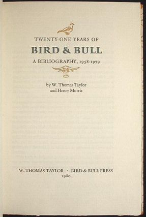 Twenty-One Years of Bird & Bull: A Bibliography, 1958-1979 [with clamshell case]