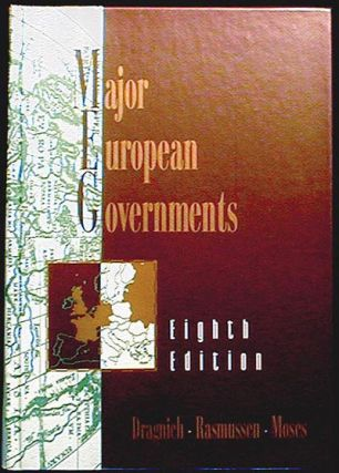Major European Governments. Alex N. Dragnich