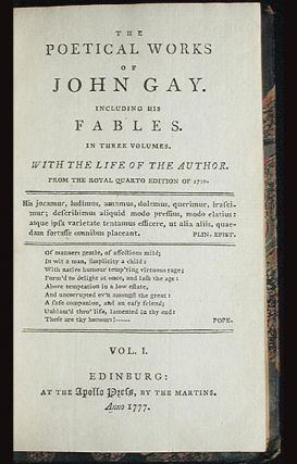 The Poetical Works of John Gay: Including His Fables in Three Volumes With the Life of the Author [3 vols with armorial bookplate of Charles Grantham Esq.]