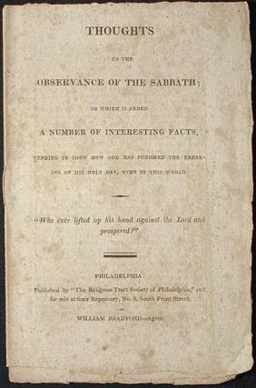 Thoughts on the Observance of the Sabbath; To Which is Added a Number of Interesting Facts,...