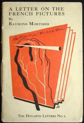 The French Pictures: A Letter to Harriet. Raymond Mortimer