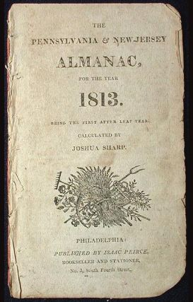The Pennsylvania and New Jersey Almanac, for the Year 1813: Being the First After Leap Year....