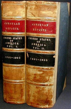 Diplomatic and Consular Reports on the United States [2 volumes]. Great Britain. Foreign Office.