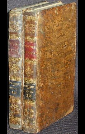 The Prairie; a Tale by the Author of The Pioneers and The Last of the Mohicans in two volumes. James Fenimore Cooper.