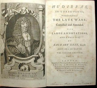 Hudibras, in Three Parts; Written in the Time of the Late Wars: Corrected and Amended with Large Annotations, and a Preface, by Zachary Grey