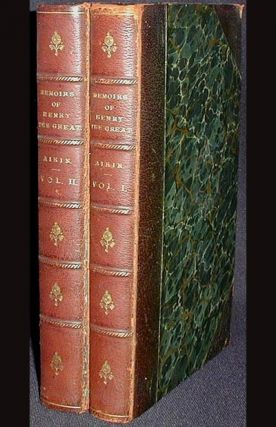Memoirs of Henry the Great, and of the Court of France During His Reign [2 volumes] [provenance: Richard Ormond of Tynemouth]