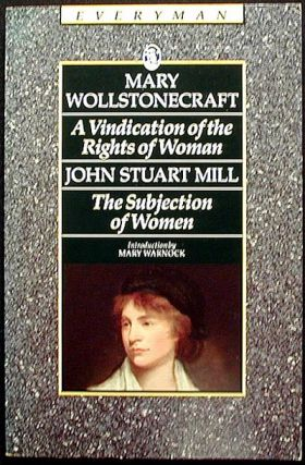 A Vindication of the Rights of Woman. Mary Wollstonecraft.