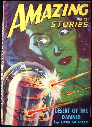 Amazing Stories May 1947 Volume 21 Number 6. Richard S. Shaver, Emil Petaja, Don Wilcox