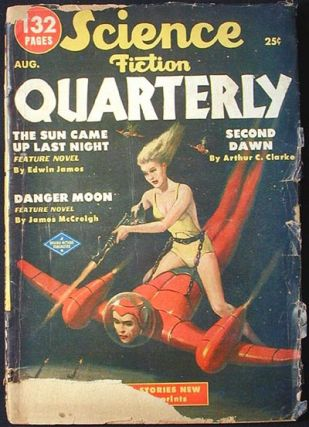 Science Fiction Quarterly August 1951 Vol. 1 No. 2 [1st appearance of Second Dawn by Arthur C....