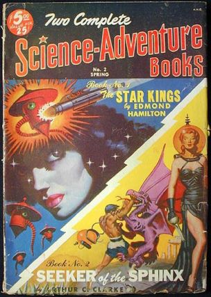 Two Complete Science-Adventure Books Spring, 1951 Vol. 1, No. 2 [1st appearance of Seeker of the...