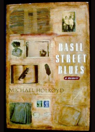 Basil Street Blues. Michael Holroyd