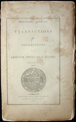 Transactions and Collections of the American Antiquarian Society: Vol. III, Part I [Records of...