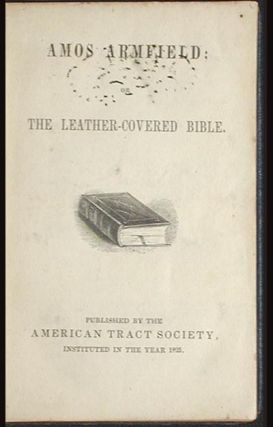 Amos Armfield; or The Leather-Covered Bible
