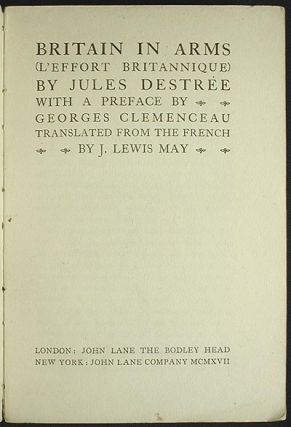 Britain in Arms (L'Effort Britannique); With a preface by Georges Clemenceau; translanted from the French by J. Lewis May