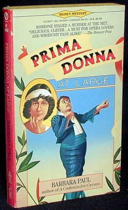 Prima Donna At Large. Barbara Paul.