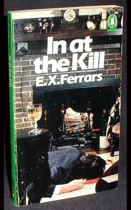 In At the Kill. E. X. Ferrars